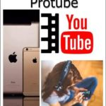 ProTube: Descargar música y videos de Youtube en dispositivos Apple